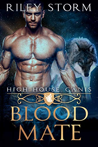 Blood Mate (High House Canis Book 2)