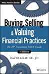 Buying, Selling, and Valuing Financia...