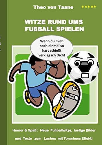 Amazon Com Witze Rund Ums Fussball Spielen Humor Spass