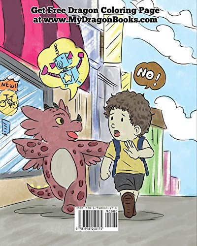 Train Your Dragon To Accept NO: Teach Your Dragon To Accept 'No' For An Answer. A Cute Children Story To Teach Kids About Disagreement, Emotions and Anger Management (My Dragon Books)