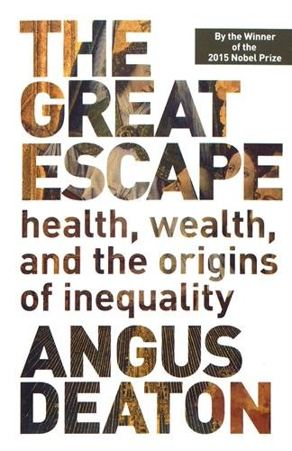 The Great Escape: Health, Wealth, and the Origins of Inequality [Angus Deaton] (Tapa Blanda)