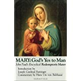 Mary: God's Yes to Man: Encyclical Letter: Redemptoris Mater: God's Yes to Man (Redemptoris Mater)