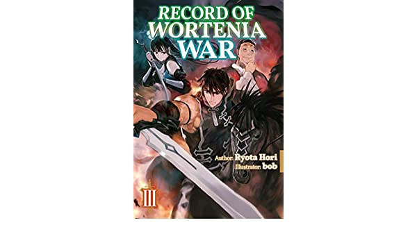 Record of Wortenia War: Volume 3 (English Edition) eBook ...