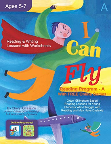 (I Can Fly - Reading Program - A, With FREE Online Games: Orton-Gillingham Based Reading Lessons for Young Students Who Struggle with Reading and May Have Dyslexia)