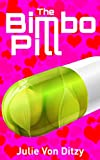 Melvin Harris, a respected scientist, has invented the greatest thing ever, the bimbo bill. Calling it simply the B-pill it will make a woman into what she has always desired to be. With his wife's approval, he tests the pill on her, turning her into...