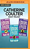Catherine Coulter Night Trilogy: Night Fire, Night Shadow, Night Storm