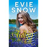 Talkin' The Talk: A Romantic Comedy (Hill Country Book 1)
