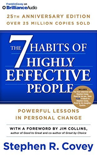 7 Habits of Highly Effective People, The: 25th Anniversary Edition by Stephen R. Covey (2015-08-25)