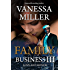 Family Business III: Love And Honor