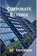 [(Corporate Revenge)] [By (author) J P Osterman] published on (May, 2014) Paperback