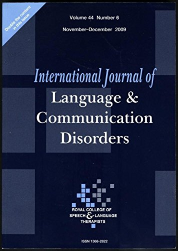 International Journal of Language and Communication Disorders, Volume 44, Number 3, 2009 (International Journal Of Language And Communication Disorders)
