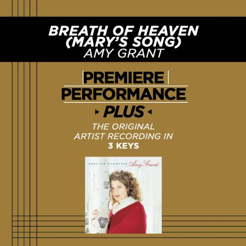 Breath Of Heaven Mary S Song Performance Track In Key