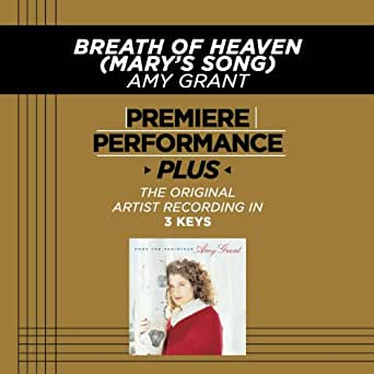 Breath of heaven (mary's song) [music download]: amy grant.