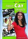 First Car Smarts, Daniel E. Harmon, 1435852699