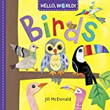 Young children love watching birds. Now here's a Hello, World! board book that teaches toddlers all about our feathered friends—with colors, shapes, sizes, and super-simple facts. Hello, World! is a series designed to introduce first nonfiction conce...
