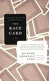 Race Card, Richard Thompson Ford, 031242826X