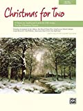 Christmas for Two: 8 Duets on Traditional Carols and Folk Songs (For Two Series)
