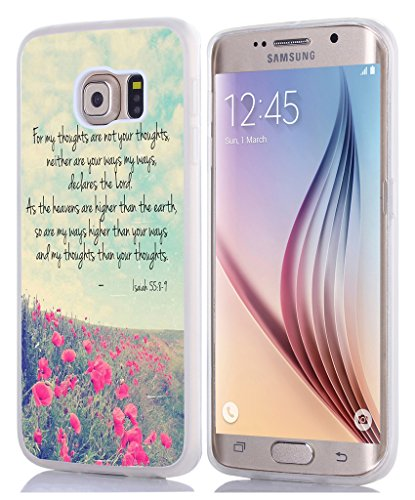 S7 Edge Case Christian Sayings, TPU Rubber Cover Compatible with Samsung Galaxy S7 Edge Case Bible Verses Theme Isaiah 55:8-9 (Samsung S7 Edge Best Themes)
