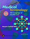 Medical Terminology: The Language of Health Care, Marjorie Canfield Willis, 1451176767