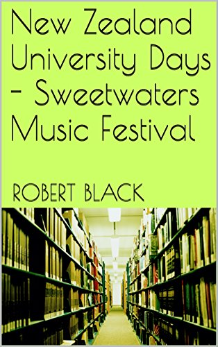 Heritage Music Festivals - New Zealand University Days - Sweetwaters Music Festival