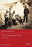 The Crimean War: 1854-1856 (Essential Histories)