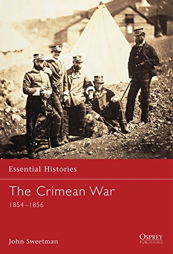 The Crimean War: 1854–1856 (Essential Histories)