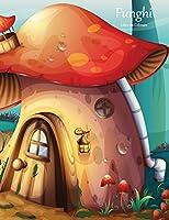 Funghi: Libro da Colorare