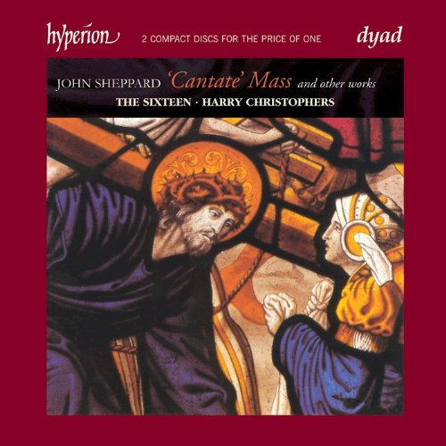 Sheppard: Cantate Mass and Other Sacred Choral Music