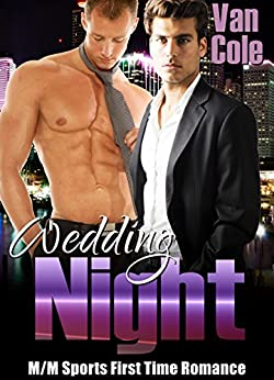 Download for free Wedding Night: MM Sports First Time Romance