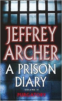 A Prison Diary Volume Ii: Purgatory: Wayland - Purgatory por Archer Jeffrey epub