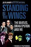 Standing in the Wings, Joe Flannery and Mike Brocken, 0752490095