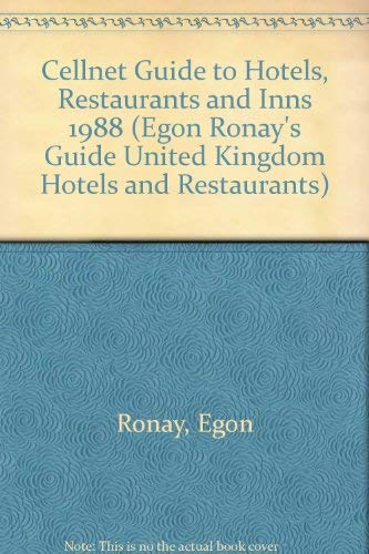 Egon Ronay's Cellnet Guide Hotels and Restaurants 1988: Hotels Restaurants and Inns Great Britain...