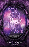 Old World Magick for the Modern