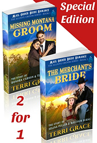 Missing Montana Groom and the Merchant's Bride: Series Starter 2-in-1 Special (The Elusive Groom) by [Grace, Terri, Read, Pure]