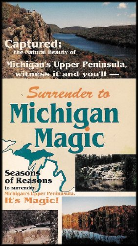 - Surrender to Michigan Magic: Michigan's Upper Peninsula