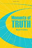 img - for Moments of Truth book / textbook / text book