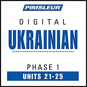 Ukrainian Phase 1, Unit 21-25 Audiobook