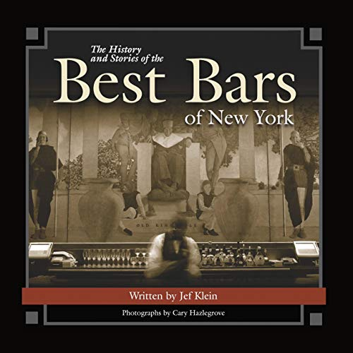 The History and Stories of the Best Bars of New York (Historic Photos) (Best Photos Of New York)