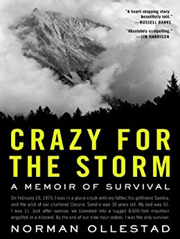 Crazy for the Storm: A Memoir of Survival (P.S.) by [Ollestad, Norman]
