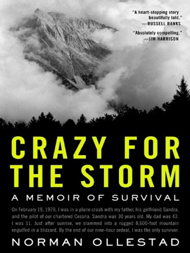 Crazy for the Storm: A Memoir of Survival (P.S.) cover