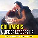 Columbus: Slavery, Lies, and Genocide Audiobook by Alexander Kennedy Narrated by Jim D Johnston
