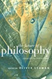 The Future of Philosophy, , 0415149290