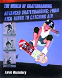 Advanced Skateboarding, Aaron Rosenberg, 082393649X