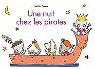 Une nuit chez les pirates par Malika Doray