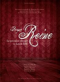 Presque reine, le premier amour de Louis XIV par Damien Pouvreau