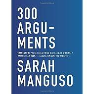 300 Arguments: Essays