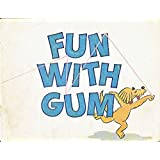 Fun with Gum (K Preprimary Readers)