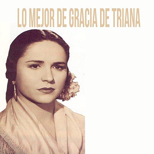 Lo Mejor de Gracia de Triana by Gracia de Triana on Amazon Music - Amazon.com