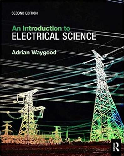 2nd ed An Introduction to Electrical Science