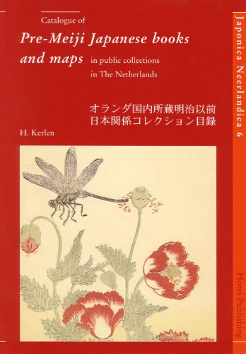 Catalogue of Pre-Meiji Japanese books and maps in public collections in The Netherlands (Japonica - Japonica Collection